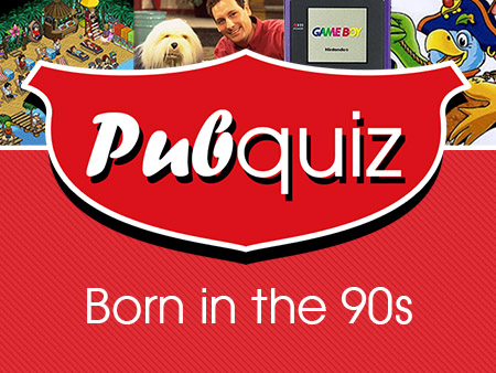 Pubquiz Born in the 90's - Brabant Uitjes
